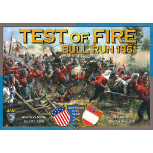 Test of Fire: First Bull Run 1861