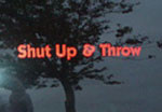 Shut Up & Throw (Long) (Vinyl Lettering, -)